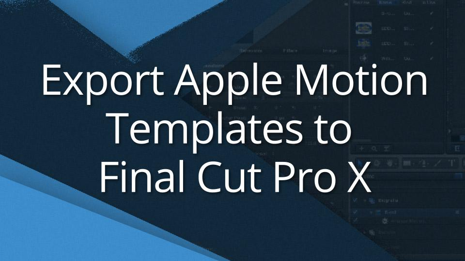 Apple Motion Template Tutorial