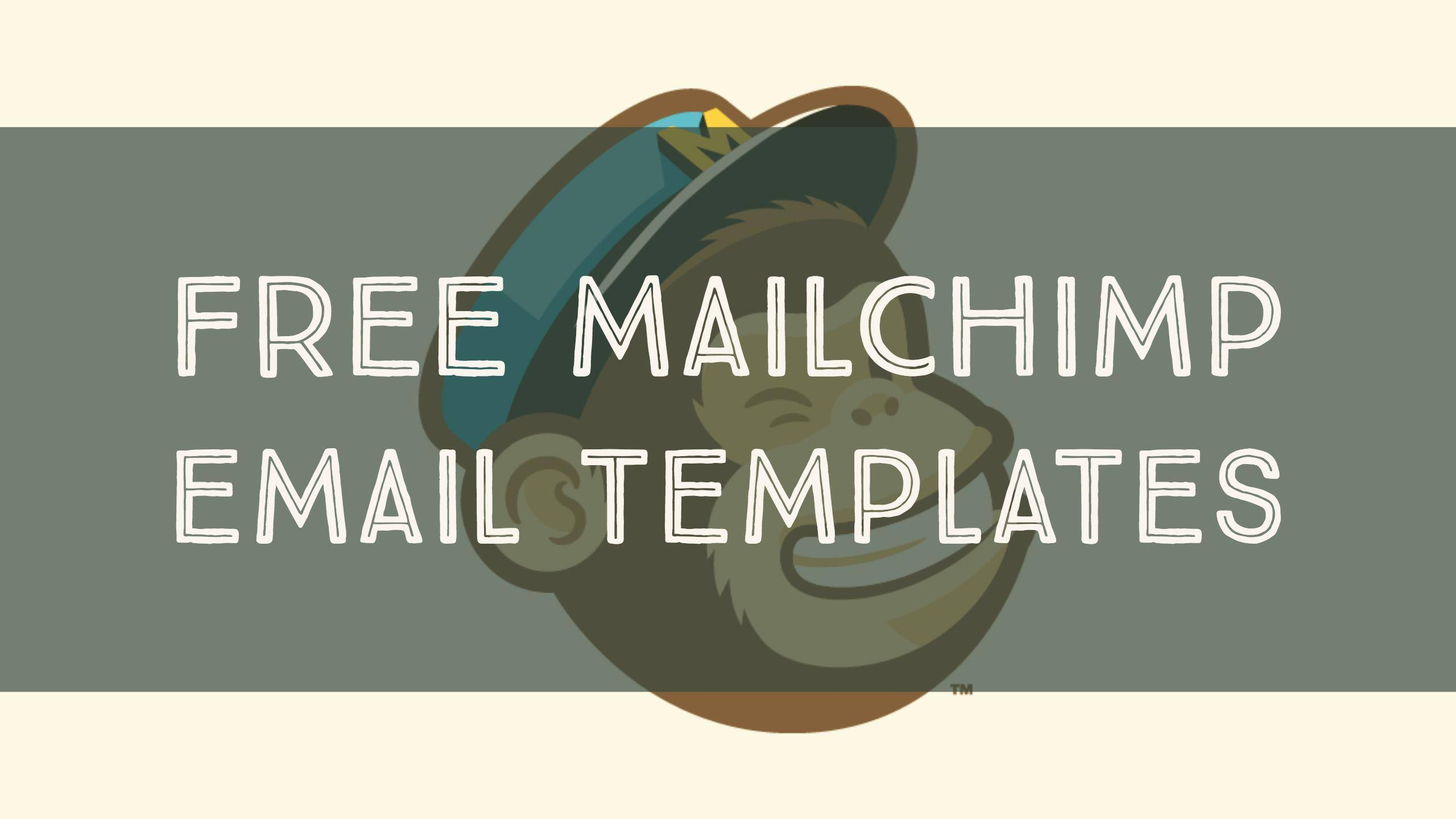 Mailchimp Free Email Templates